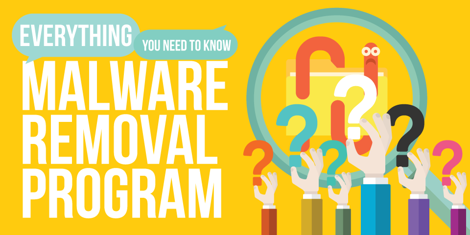 what-you-need-to-know-about-malware-removal-program