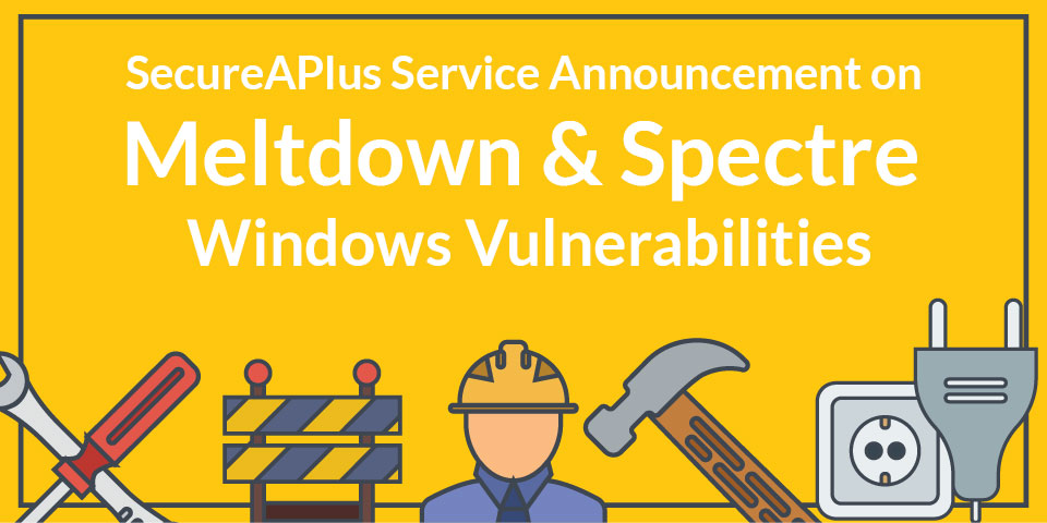 Meltdown & Spectre Windows Vulnerability PSA